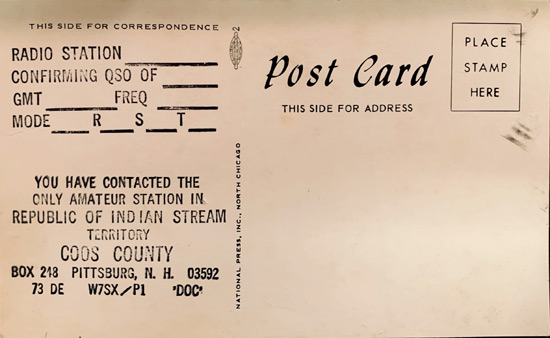 QSL Card - Republic of Indian Stream - Pittsburg, NH - W7SX/P1
